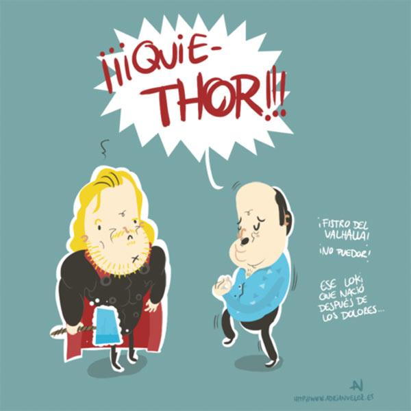 ¡Quie-Thor!