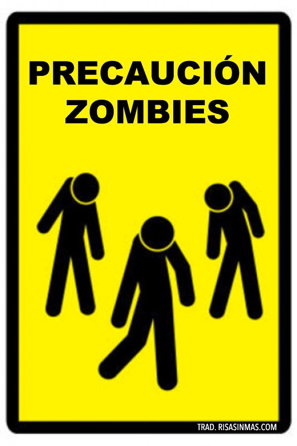 Precaución zombies