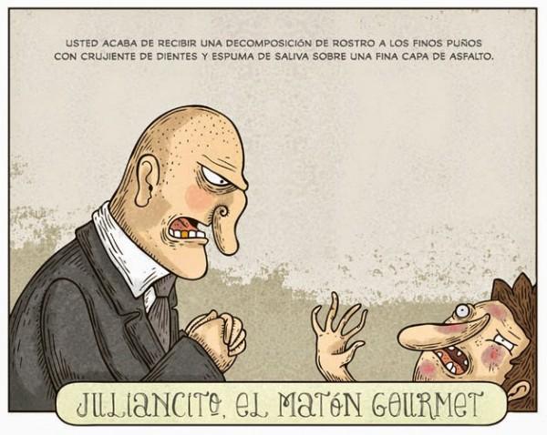 Juliancito, el matón gourmet