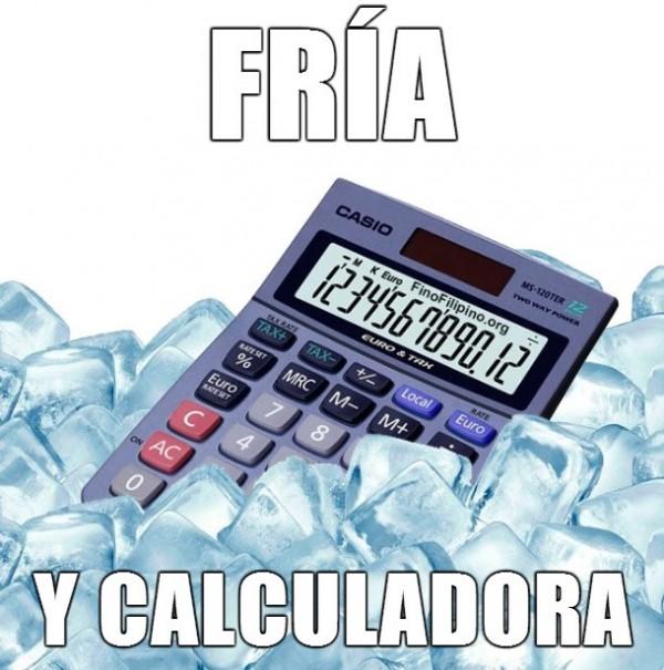 Fría y calculadora: descripción gráfica