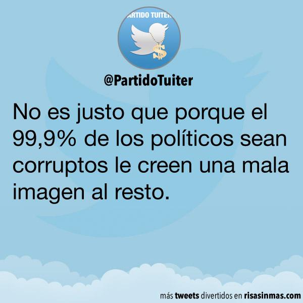 El 99,9% de los políticos son corruptos