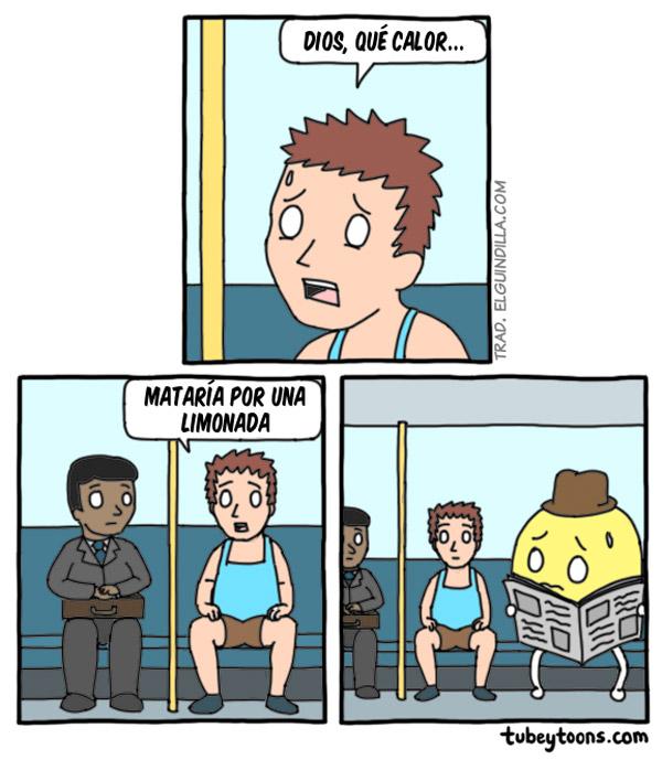 Mataría por una limonada