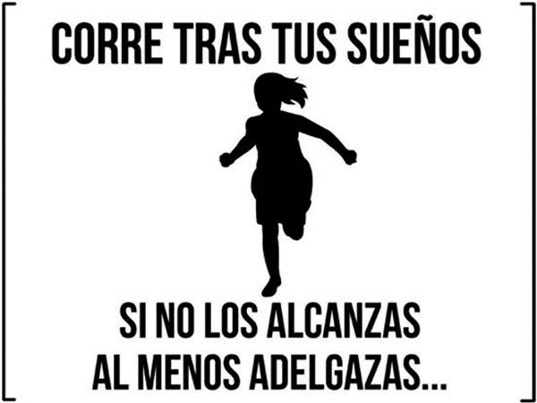 Corre tras tus sueños