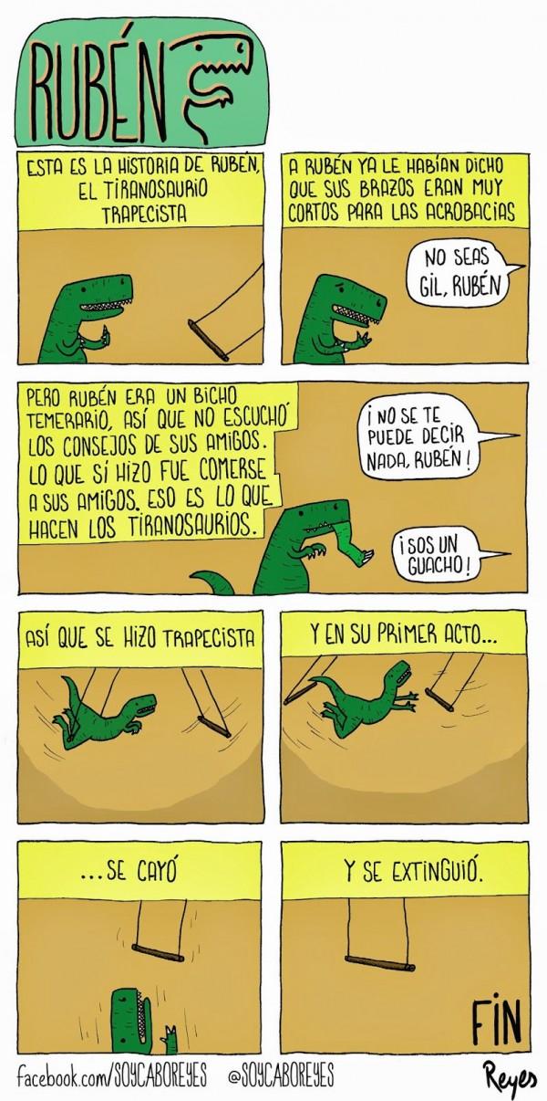 Rubén, el tiranosauro trapecista