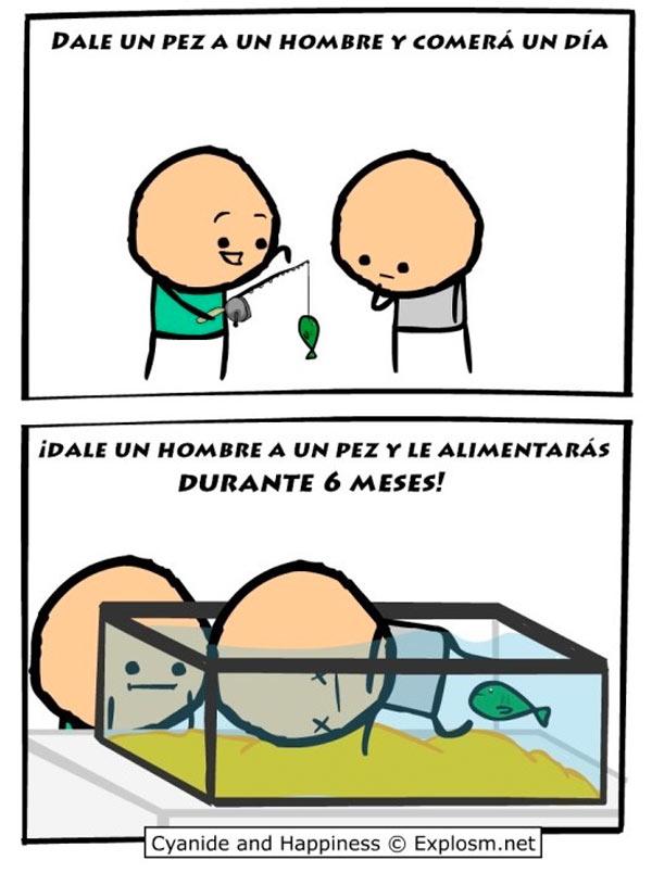 Dale un pez a un hombre