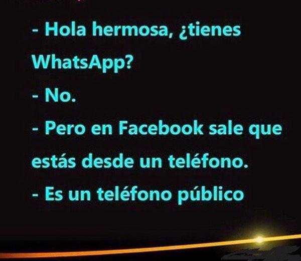 Hola hermosa, ¿tienes whatsApp?