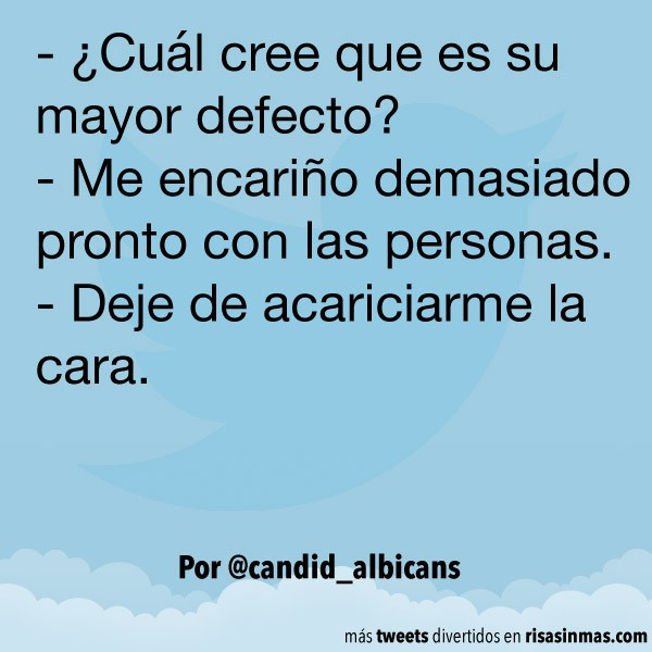 Su mayor defecto