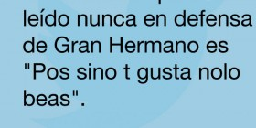 En defensa de Gran Hermano